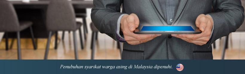 Menubuhkan Syarikat Milik Asing di Malaysia