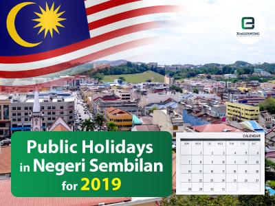 Public Holidays in Negeri Sembilan for 2019