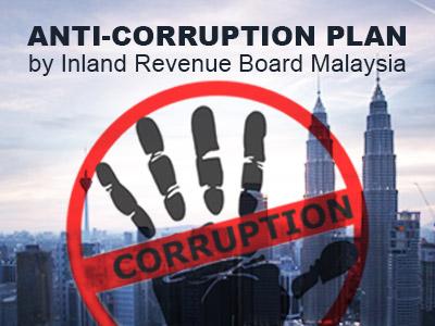 Anti-corruption Plan by Inland Revenue Board Malaysia