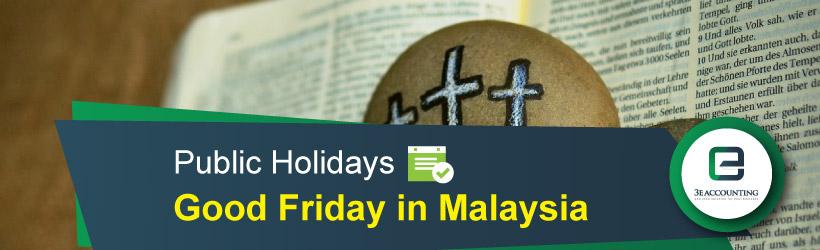 Good Friday in Malaysia