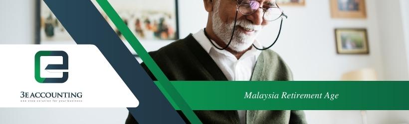 Malaysia Retirement Age
