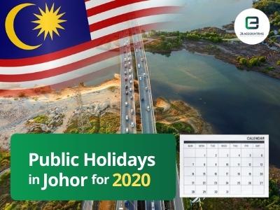 Johor Public Holidays 2020