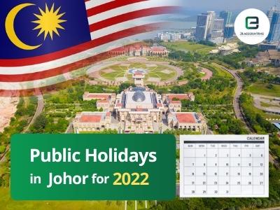 Johor Public Holidays 2022