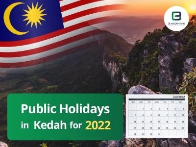 Kedah Public Holidays 2022