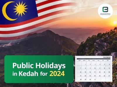 Kedah Public Holidays 2024