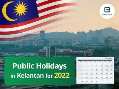 Kelantan Public Holidays 2022