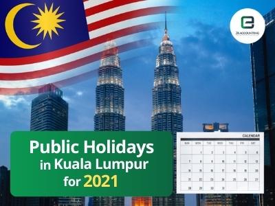 Kuala Lumpur Public Holidays 2021
