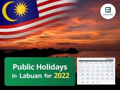Labuan Public Holidays 2022