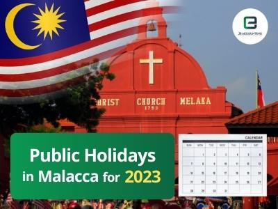 Malacca Public Holidays 2023