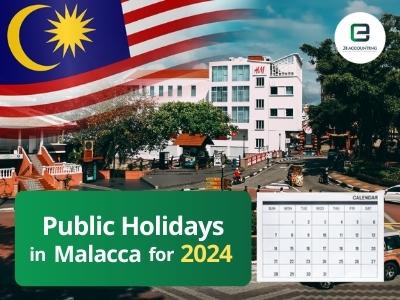 Malacca Public Holidays 2024