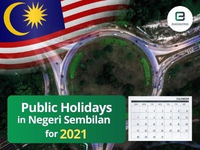 Negeri Sembilan Public Holidays 2021