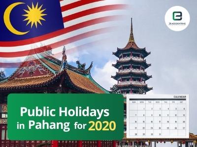 Pahang Public Holidays 2020