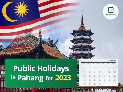 Pahang Public Holidays 2023