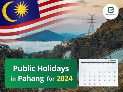 Pahang Public Holidays 2024