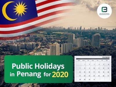 Penang Public Holidays 2020