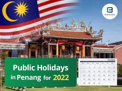 Penang Public Holidays 2022