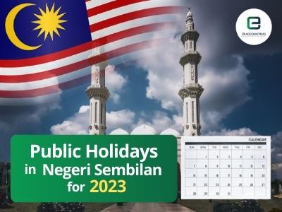 Negeri Sembilan Public Holidays 2023