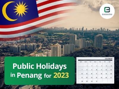 Penang Public Holidays 2023
