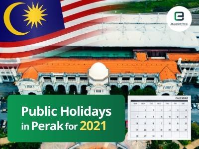 Perak Public Holidays 2021