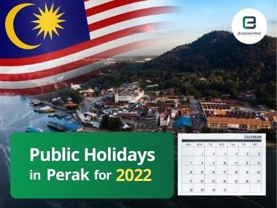 Perak Public Holidays 2022