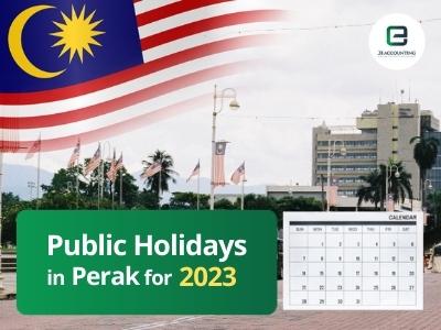 Perak Public Holidays 2023