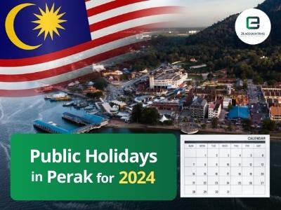 Perak Public Holidays 2024