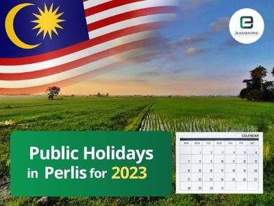 Perlis Public Holidays 2023