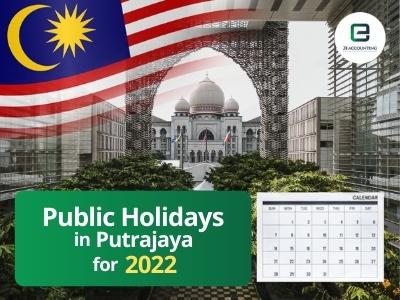 Putrajaya Public Holidays 2022