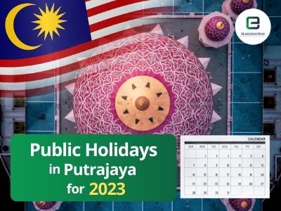 Putrajaya Public Holidays 2023
