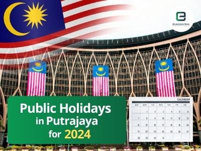 Putrajaya Public Holidays 2024