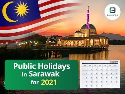 Sarawak Public Holidays 2021