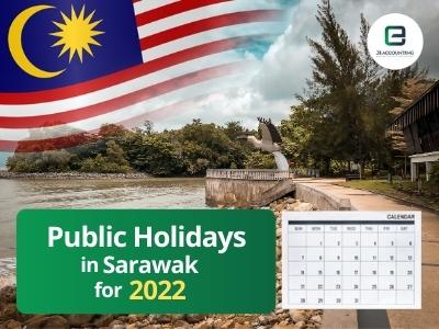 Sarawak Public Holidays 2022