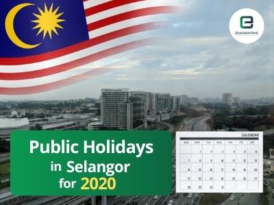 Selangor Public Holidays 2020
