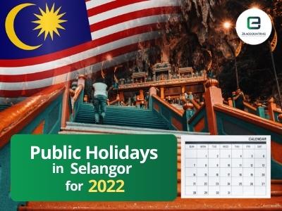 Selangor Public Holidays 2022