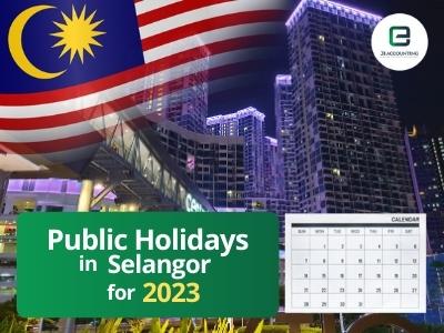 Selangor Public Holidays 2023