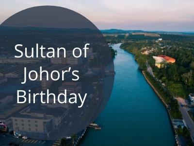 Sultan of Johor's Birthday