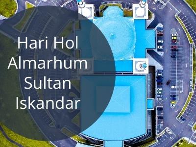 Hari Hol Almarhum Sultan Iskandar