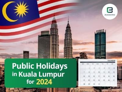 Kuala Lumpur Public Holidays 2024