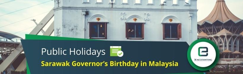 Sarawak Governor's Birthday