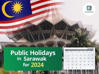 Sarawak Public Holidays 2024