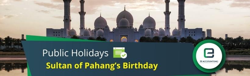 Sultan of Pahang's Birthday