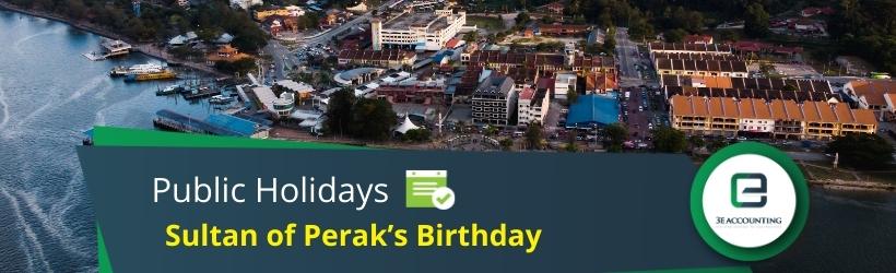 Sultan of Perak's Birthday