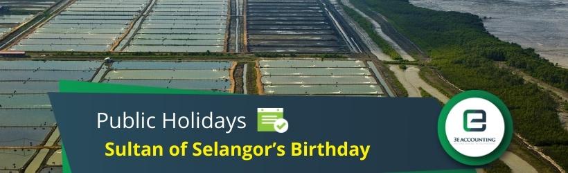 Sultan of Selangor's Birthday